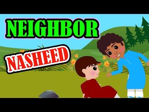 Neighbor | Nasheed | Islamic Song | Islamic Cartoon | Islamic Kids Videos | Story for Children