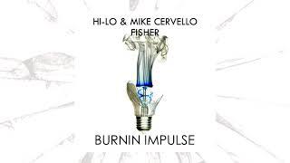 HI LO & Mike Cervello X Fisher   You Little Beauty Impulse (Vaisen Mashup) FREE DOWNLOAD