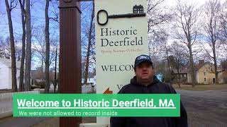 Historic Deerfield, Part 1