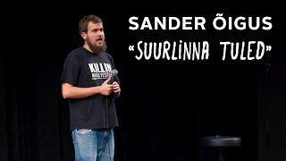 """Sander Õigus - """"Suurlinna tuled"""""""