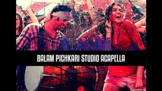 Balam Pichkari Studio Acapella Free Download   Holi 2019