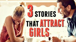 How To Tell Stories That GET GIRLS (use With Caution)
