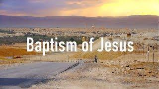 Baptism of Jesus in Jordan River