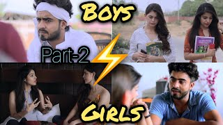 BOYS VS GIRLS Part-2 || HALF ENGINEER ||