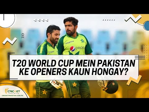 Babar Azam sheds light on Pakistan's opening pair