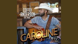 Coffey Anderson Caroline