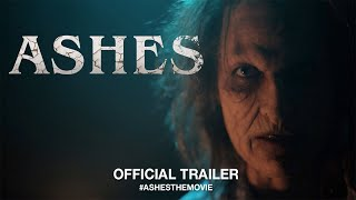 VIDEO: ASHES – Official Trailer
