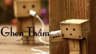 [Rap Việt] Ghen Thầm - Halkyno [Lyric Video]
