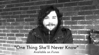 One Thing She'll Never Know - Now Available on iTunes
