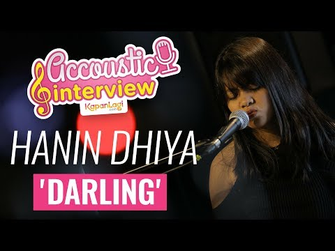 Hanin Dhiya - Darling (Acoustic Interview Part 1) Mp3