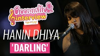 Hanin Dhiya - Darling (Acoustic Interview Part 1)