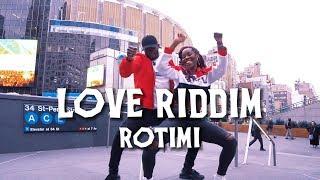 Rotimi   Love Riddim | Meka Oku & Nieka OG Choreography