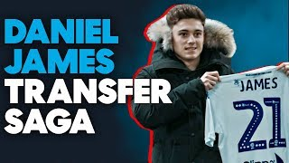 Daniel James to Leeds United: The MOST EXTRAORDINARY Transfer Saga in Recent History?