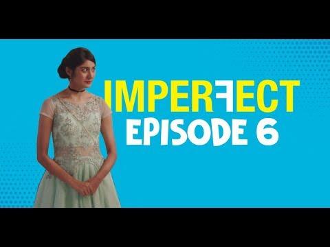 Imperfect - Original Series - Episode 6 - Shake It Off - The Zoom Studios