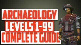 Runescape - 1-99 Archaeology guide! Quickest and most efficient method!