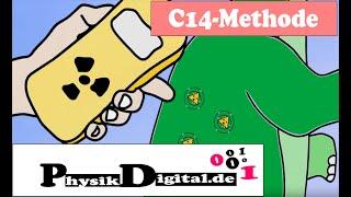 C 14 Methode   Radiokarbonmethode   Einfach Und Anschaulich Erklärt