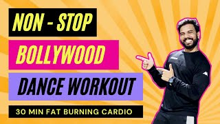 Bollywood Dance Workout At Home   30 Mins Non Stop Fat Burning Cardio 🔥   FITNESS DANCE with RAHUL