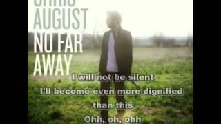 Chris August - I'm gonna sing with lyrics