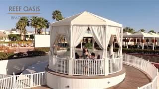 REEF OASIS - Beach Resort UHD (4K) Отдых в Египте.