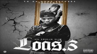 Lil Soulja Slim - Life Of A Soulja 3 [FULL MIXTAPE + DOWNLOAD LINK] [2016]