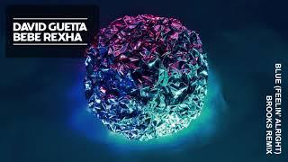 David Guetta & Bebe Rexha - Blue (Feelin' Alright) (Brooks Remix)
