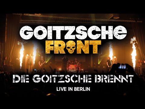 Goitzsche Front – Die Goitzsche Brennt (Live in Berlin)