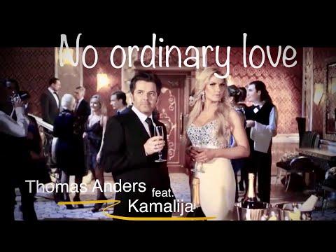 [Official Video] Thomas Anders feat. Kamaliya - No Ordinary Love