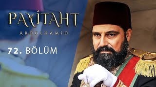 Payitaht Abdulhamid episode 72 with English subtitles Full HD