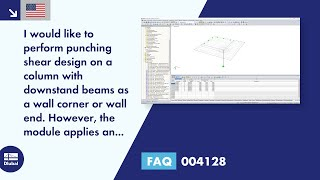 FAQ 004128 | I would like to perform punching shear design on a column with downstand beams as a wall corner or wall end. However, the module applies an internal column. Is it possible to adjust it?