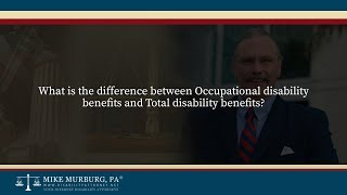 Video thumbnail: What is the difference between Occupational Disability Benefits and Total Disability Benefits?
