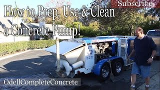 How to Prep, Use, and Clean a Concrete pump Basics