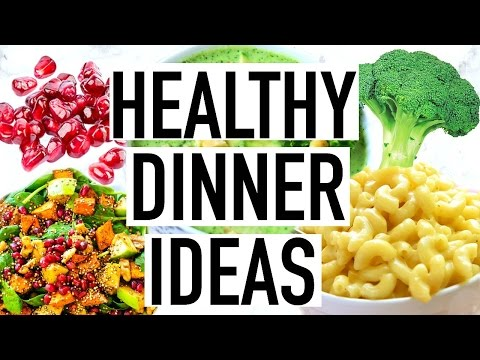 Video HEALTHY DINNER IDEAS! Quick and Easy Healthy Dinner Recipes!