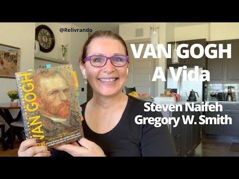 Van Gogh -A Vida - Steven Naifeh e Gregory White Smith