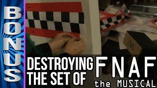 DESTROYING THE FNAF SET!