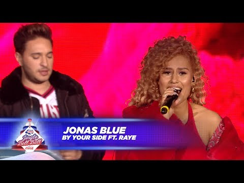 Jonas Blue - 'By Your Side' FT. Raye - (Live At Capital's Jingle Bell Ball 2017) Mp3