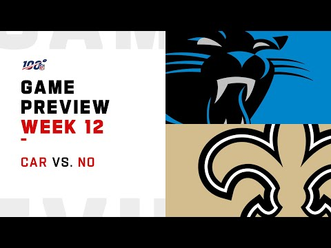 Carolina Panthers vs New Orleans Saints Week 12 NFL Game Preview