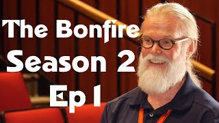The Bonfire S2 E1 ft. Mr. Belling