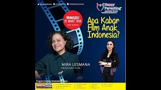Tips Parenting Happy Parenting with Novita Tandry Episode 61 : Apakabar Film Anak Indonesia