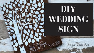 DIY WEDDING SIGN | Guest Book Alternative | DIY Tutorial | How To Stencil Signs For Weddings |