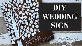 DIY WEDDING SIGN | guest book alternative | DIY tutorial | how to stencil signs for weddings |