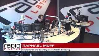 Abschied: Raphael Muff Verabschiedet Sich Bei Radio Pilatus