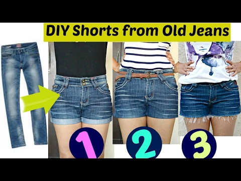 DIY: 3 Easy Ways to Turn Jeans Into Shorts || Shorts from Old Jeans