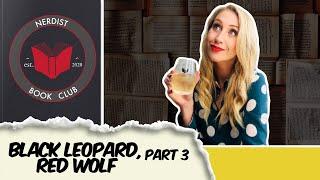 Nerdist Book Club - Black Leopard, Red Wolf Part 3