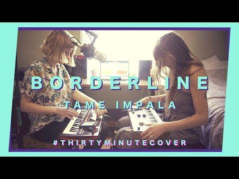 We Attempt To Cover Borderline By Tame Impala In 30 Minutes - This Is What Went Down...