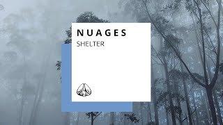 "N U A G E S - ""shelter"""