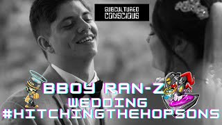 BBoy Ran-Z's Wedding | Subcultured Conscious