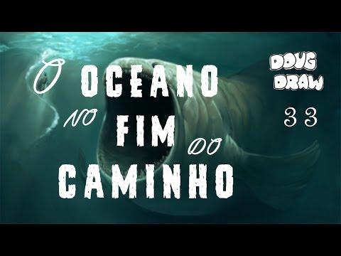 Doug Draw - O Oceano no Fim do Caminho