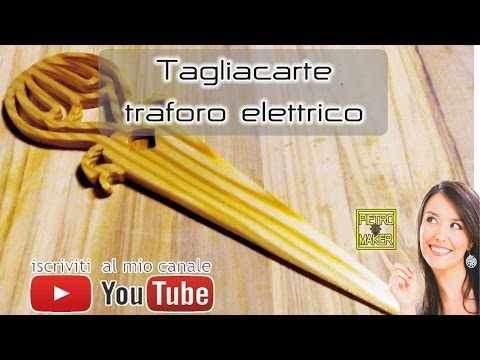 📩 Come Fare Aprilettere in legno traforo elettrico - Make Steve Good Letters Opener with scroll Saw