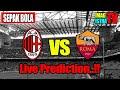 AC Milan Vs AS Roma Live Prediksi Pertandingan Serie A 2018