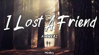 FINNEAS   I Lost A Friend (LyricLyrics Video)